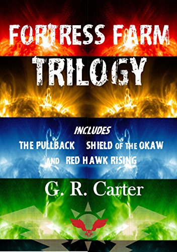 Fortress Farm Trilogy: Volumes 1, 2 & 3 (Killswitch Chronicles) by [G.R. Carter]