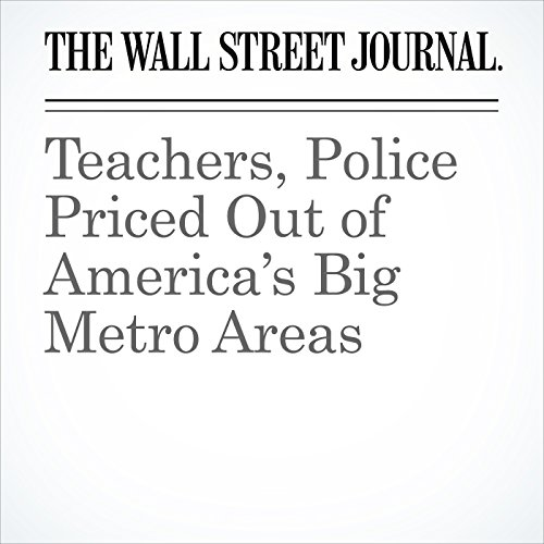 Teachers, Police Priced Out of America's Big Metro Areas copertina