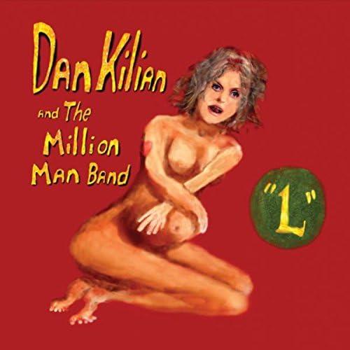Dan Kilian and the Million Man Band