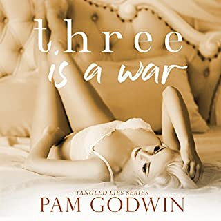 Three Is a War     Tangled Lies, Book 3              Written by:                                                                                                                                 Pam Godwin                               Narrated by:                                                                                                                                 Lisa Zimmerman                      Length: 7 hrs and 12 mins     1 rating     Overall 5.0