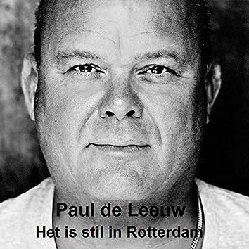 Het is stil in Rotterdam