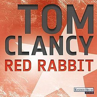 Red Rabbit                   Autor:                                                                                                                                 Tom Clancy                               Sprecher:                                                                                                                                 Frank Arnold                      Spieldauer: 25 Std. und 53 Min.     1.034 Bewertungen     Gesamt 4,2