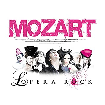 Mozart l'Opera Rock (Ultimate Collector)