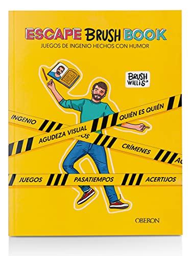 ESCAPE BRUSH BOOK: Juegos de ingenio hechos con humor
