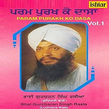 Param Purakh Ko Dasa, Vol. 1