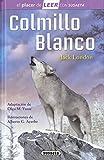 Colmillo Blanco (El placer de LEER con Susaeta - nivel 4)