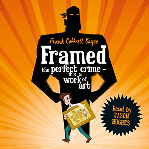 Framed                   By:                                                                                                                                 Frank Cottrell Boyce                               Narrated by:                                                                                                                                 Jason Hughes                      Length: 6 hrs and 58 mins     101 ratings     Overall 4.6