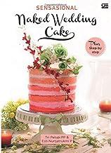 Sensasional Naked Wedding Cake (Indonesian Edition)