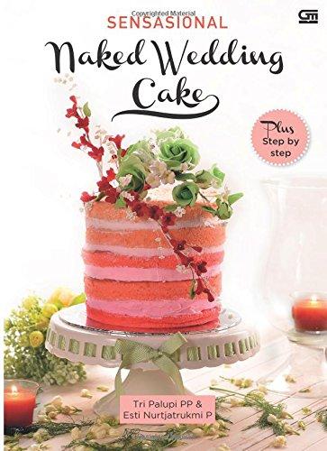 Sensasional Naked Wedding Cake