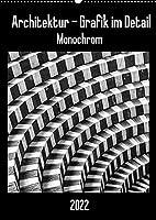 Architektur - Grafik im Detail Monochrom (Wandkalender 2022 DIN A2 hoch): Moderne Architektur grafisch im Detail festgehalten. (Monatskalender, 14 Seiten )