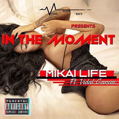 Mikai Life feat. Vidal Garcia