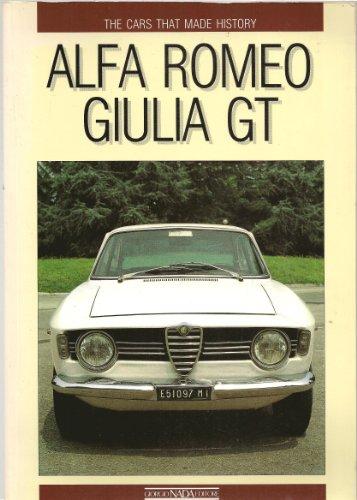 Alfa Romeo Giulia GT. Ediz. inglese (Le vetture che hanno fatto la...