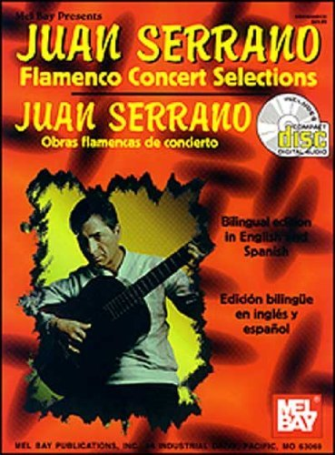 Juan Serrano - Flamenco Concert Selections by Juan Serrano (14-Jul-2000) Spiral-bound