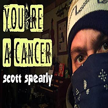 You're a Cancer