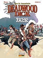 Deadwood Dick Vol. 3 - Black Hat Jack