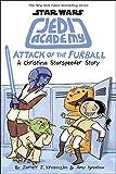 STAR WARS JEDI ACADEMY YR HC 08 ATTACK OF FURBALL
