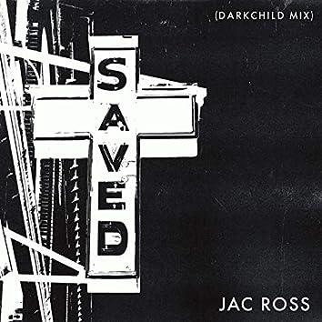 Saved (Darkchild Mix)