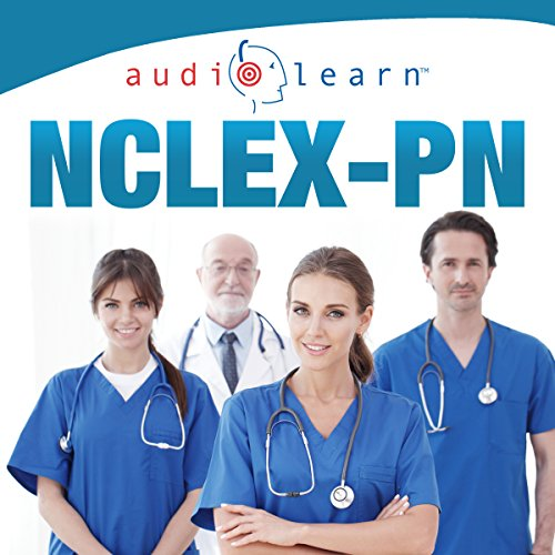 NCLEX-PN AudioLearn - Complete Audio Review for the NCLEX-PN audiobook cover art