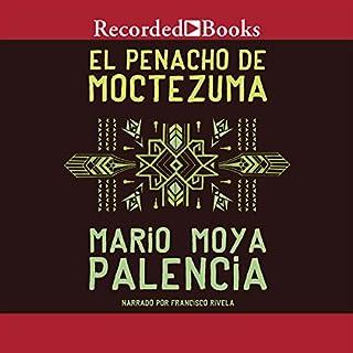 El Penacho de Moctezuma [The Panacho of Moctezuma] (Texto Completo) Titelbild