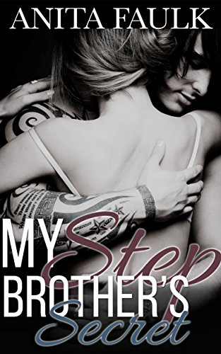 My Step Brother's Secret (One Step Closer Book 1) (English Edition)