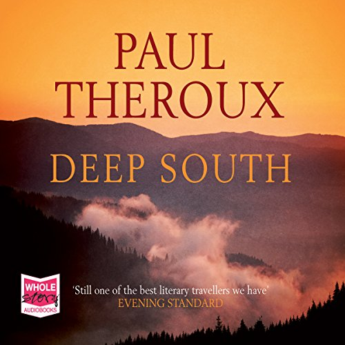 Deep South                   De :                                                                                                                                 Paul Theroux                               Lu par :                                                                                                                                 John McDonough                      Durée : 23 h et 35 min     Pas de notations     Global 0,0