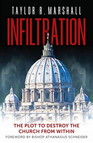 Infiltration: The Plot to Destroy the Church from Within (English Edition)