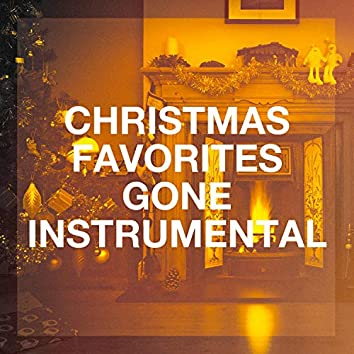 Christmas Favorites Gone Instrumental