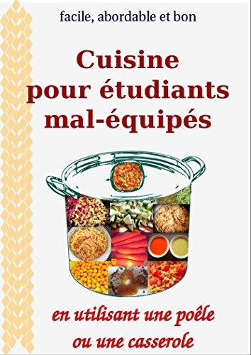 Cuisine pour étudiants mal-équipés