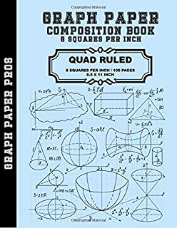 Graph Paper - 8 Squares Per Inch: Graph Paper Quad Rule 8X8 / 8.5 x 11 / Bound Notebook