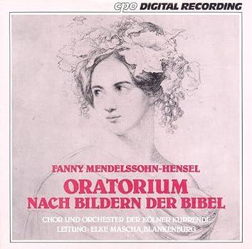 Mendelssohn-Hensel: Oratorium Nach Bildern Der Bibel