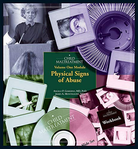 518kbswLX6L - Child Maltreatment, Volume 1 Module: Physical Signs of Abuse (Child Maltreatment Training Modules)