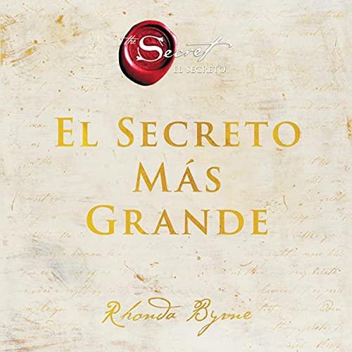 Couverture de El Secreto Más Grande [The Greatest Secret]