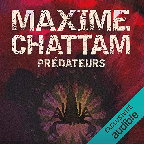 Prédateurs Audiobook By Maxime Chattam cover art