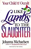 Like Lambs to the Slaughter