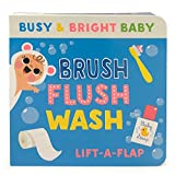 Brush, Flush, Wash: Chunky Lift-a-Flap Board Book (Busy & Bright Baby)