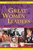 Great Women Leaders (The Women's Hall of Fame)