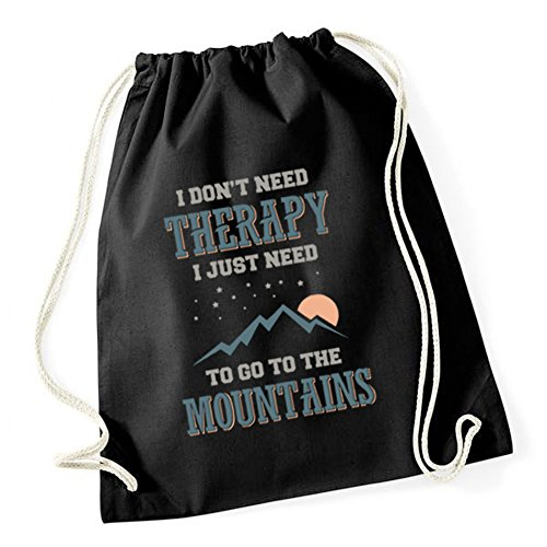 Certified Freak I Don`t Need Therapy - Just Need Mountains Gymsack Black
