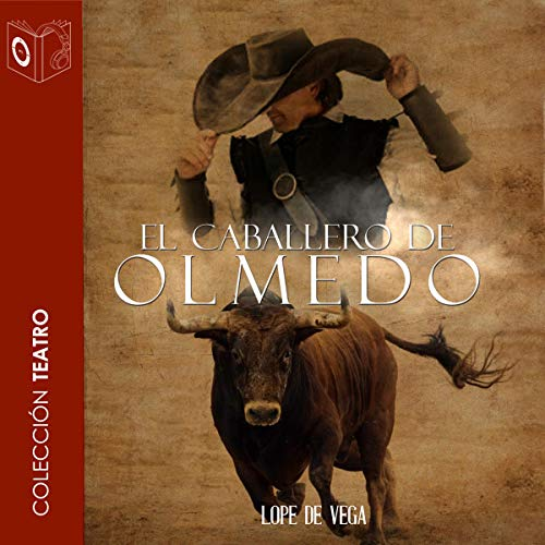 El caballero de Olmedo [The Knight of Olmedo] cover art