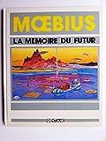 Moebius - La mémoire du futur (Fusées)