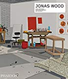 Jonas Wood (Phaidon Contemporary Artists Series)