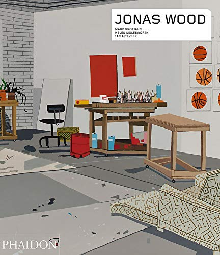 Jonas Wood (Phaidon Contemporary Artists Series)