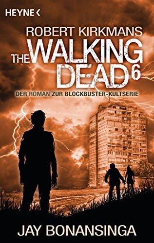 The Walking Dead 6: Roman (The Walking Dead-Romane)