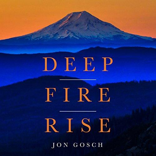 Deep Fire Rise audiobook cover art