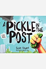 A Pickle in the Post - Picture Book for Kids Aged 3-8 Hardcover