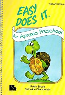 Easy Does It for Apraxia Preschool Therapy Manual