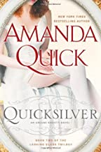 Amanda Quick'sQuicksilver: Book Two of the Looking Glass Trilogy (Arcane Society: Looking Glass Trilogy) [Hardcover]2011
