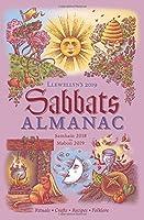 Llewellyn's 2019 Sabbats Almanac: Samhain 2018 to Mabon 2019: Rituals, Crafts, Recipes, Folklore