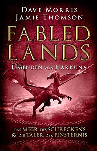 Fabled Lands - Die Legenden von Harkuna: Die Meere des Schreckens & Die Täler der Finsternis (Fabled Lands / Legenden von Harkuna)