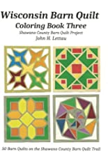 Wisconsin Barn Quilt Coloring Book Three