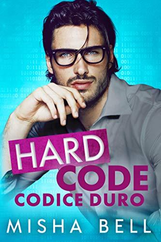 Hard Code - Codice Duro: Un romanzo tutto da ridere